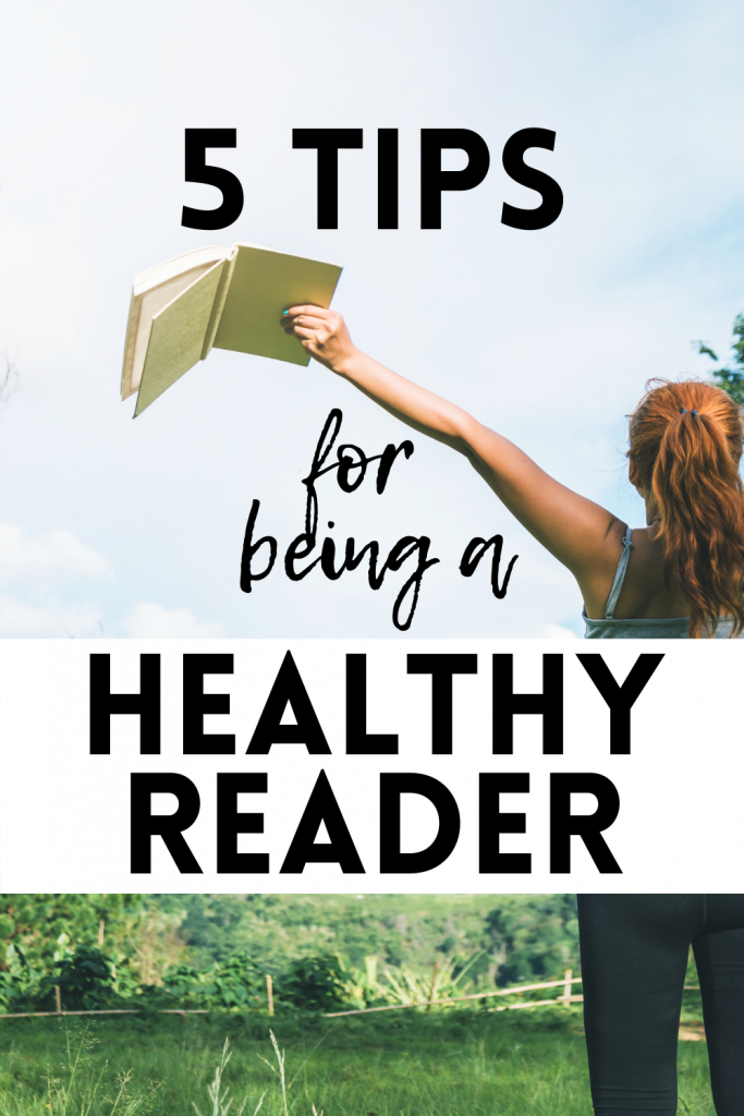 5 tips for being a healthy reader