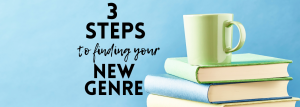 3 steps to finding your new genre
