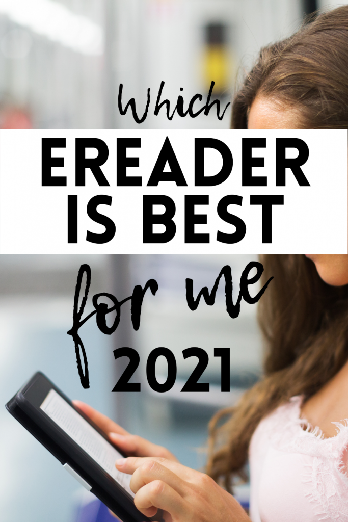 which ereader is the best for me