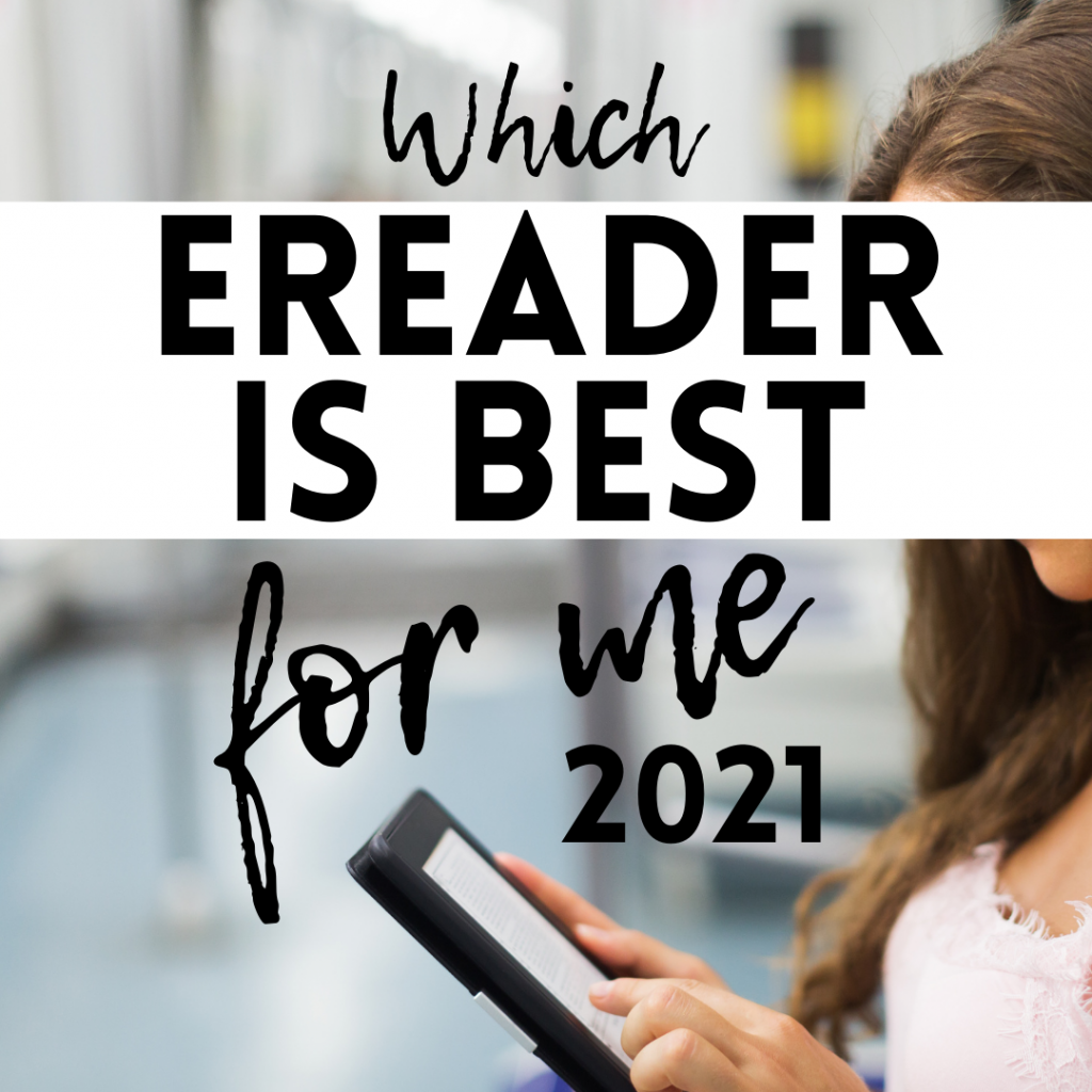 which ereader is best for me