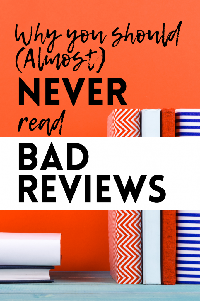 why you should almost never read bad reviews